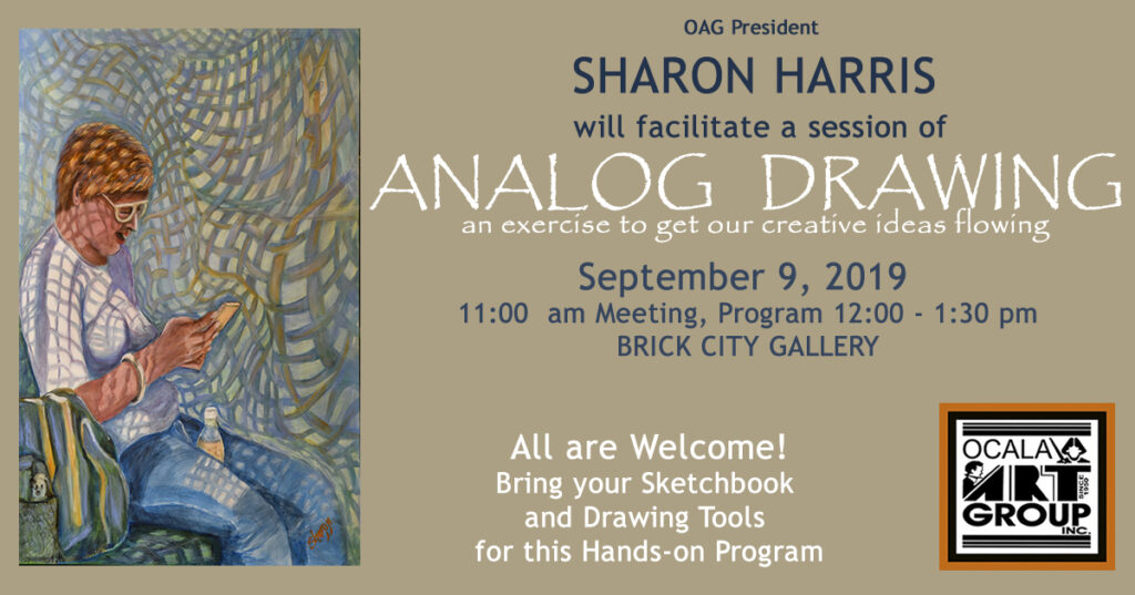 Program Announcement for Analog Drawing with Sharon Harris September 9, 2019
